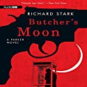 Butcher's Moon: A Parker Novel, Book 16 Audiobook by Richard Stark Narrated by Joe Barrett