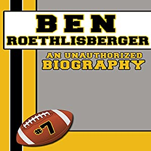 Ben Roethlisberger Audiobook