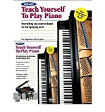 Alfreds Teach Yourself to Play Piano: Everything You Need to Know to Start Playing Now!, Book & DVD (Teach Yourself) (Paperback) - Common