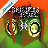 Christmas Remixed 2