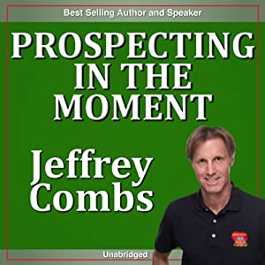 Prospecting in the Moment Speech
