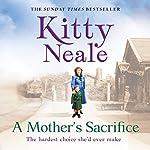 A Mother's Sacrifice | Kitty Neale