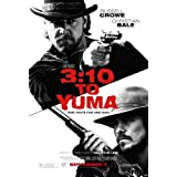 3:10 to Yuma [Theatrical Release]