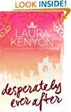 Desperately Ever After: Book One: Desperately Ever After Series