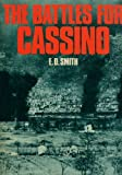 Battles for Cassino (0711005745) by Smith, E.D.