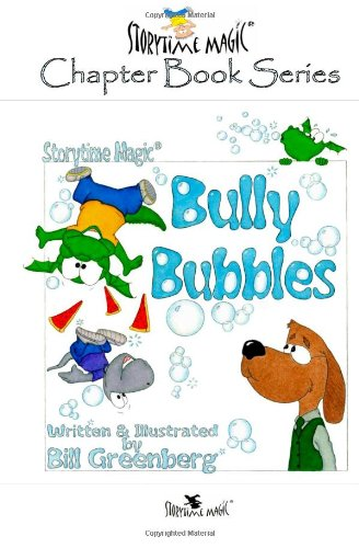 storytime-magic-bully-bubbles-chapter-book