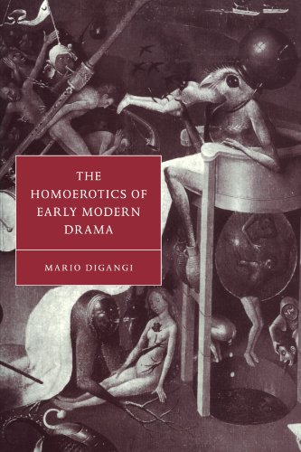 The Homoerotics of Early Modern Drama (Cambridge Studies in Renaissance Literature and Culture)