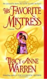 His Favorite Mistress: A Novel