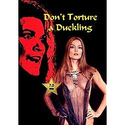 Don't Torture a Duckling (Non Si Sevizia Un Paperino) 1972