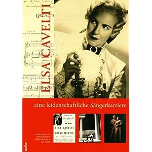 Elsa Cavelti - Eine leidenschaftliche Sängerkarriere