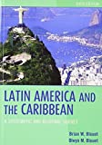 img - for Latin America and the Caribbean: A Systematic and Regional Survey 6th edition by Blouet, Brian W., Blouet, Olwyn M. (2009) Paperback book / textbook / text book