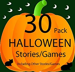 30 HALLOWEEN & Other Stories/Free Games: (Great for Beginner Readers and Bedtime Stories)