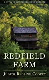 Redfield Farm: A Novel of the Underground Railroad by Coopey, Judith Redline 1st (first) Edition (8/3/2010)