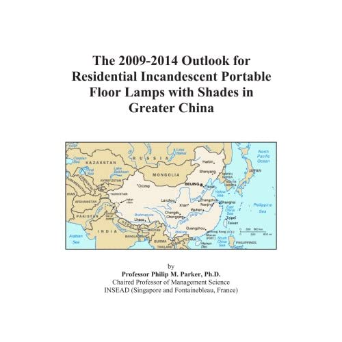 The 2009-2014 Outlook for Parts and Accessories for Residential Portable Lighting Fixtures in Greater China Icon Group International