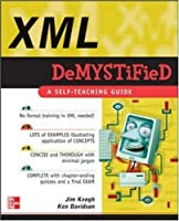 XML Demystified Front Cover
