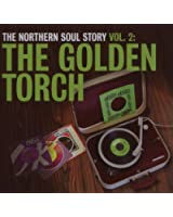 The Northern Soul Story /Vol.2 : The Golden Torch