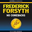 No Comebacks (       UNABRIDGED) by Frederick Forsyth Narrated by Nigel Davenport