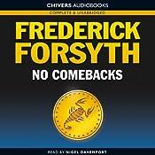 No Comebacks | [Frederick Forsyth]