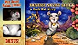 Desert Night Shift: A Pack Rat's Story with Toy