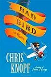 Bad Bird: A Mystery