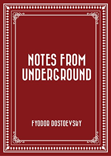 notes from underground critical essays Order notes from underground, the double and other stories at bncom previous next take a study break 100 of the best colleges, summed up in a single sentence.