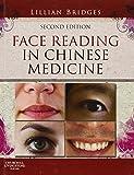 Lillian Bridges Face Reading in Chinese Medicine, 2e