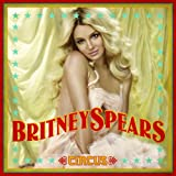Circus [Deluxe Edition]by Britney Spears