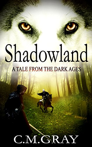 Book: Shadowland by C. M. Gray