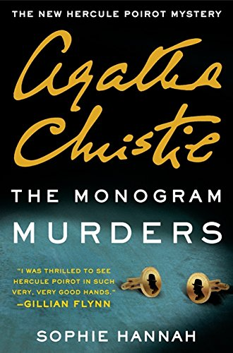 The Monogram Murders: The New Hercule Poirot Mystery (Hercule Poirot Mysteries) PDF