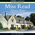Tyler's Row (       UNABRIDGED) by Miss Read Narrated by Gwen Watford