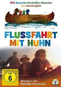 Flussfahrt mit Huhn - Director's Cut