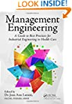 Management Engineering: A Guide to Be...