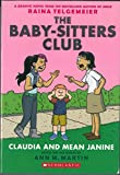 Claudia and Mean Janine (The Baby-Sitter's Club Graphic Novel)