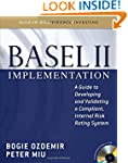 Basel II Implementation: A Guide to D...