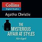 The Mysterious Affair at Styles: B2 (Collins Agatha Christie ELT Readers) | Livre audio Auteur(s) : Agatha Christie Narrateur(s) : Roger May