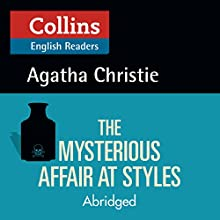 The Mysterious Affair at Styles: B2 (Collins Agatha Christie ELT Readers) Audiobook by Agatha Christie Narrated by Roger May