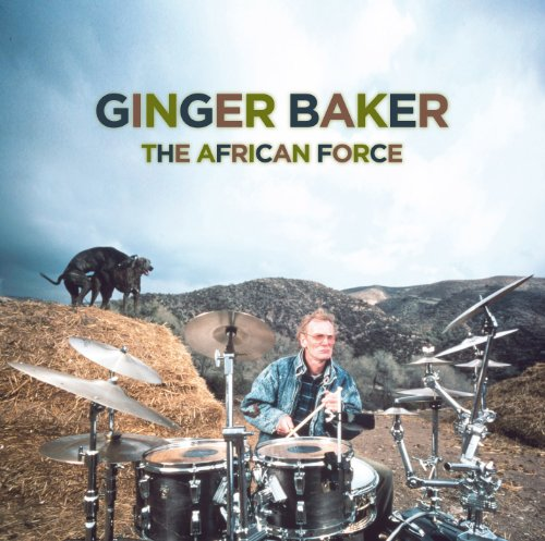 The African Force by Ginger Baker, Ampofo, Anson Bangoura, Francis Mensah and Th. Akuro Dyani