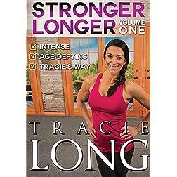 Long, Tracie - Stronger Longer Volume 1