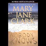 Nobody Knows | [Mary Jane Clark]