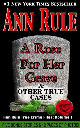 Ann Rule - A Rose For Her Grave