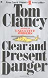 Clear and Present Danger (0425122123) by Clancy, Tom