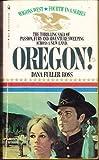 Oregon! (Wagons West, No. 4)