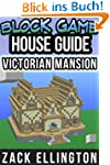 Block Game House Guide: Victorian Man...