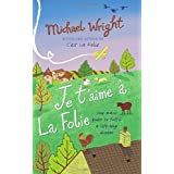 Je t'aime � la Folieby Michael Wright