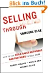 Selling Through Someone Else: How to...
