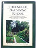 img - for The English Gardening School: The Complete Master Course on Garden Planning and Landscape Design for the American Gardener by Rosemary Alexander (1988-01-01) book / textbook / text book