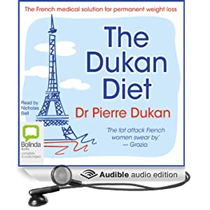 The Dukan Diet (Unabridged)