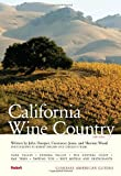 Compass American Guides: California Wine Country, 5th Edition (Full-color Travel Guide) (1400017831) by Fodor's