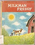 img - for Milkman Freddy, A New Everyday Adventure Story book / textbook / text book