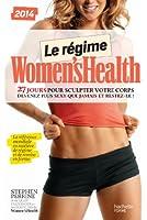 Le régime Women's Health: 27 jours pour sculpter votre corps
